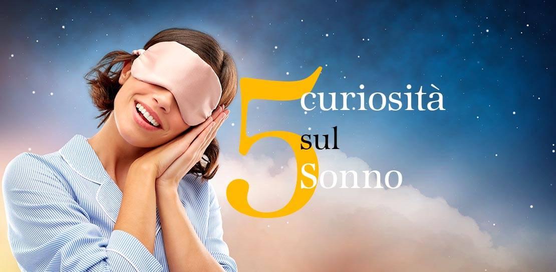 5 curiosità sul sonno che forse non conosci!